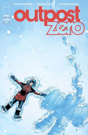 Outpost Zero #2 by Jean-François Beaulieu, Sean McKeever, Alexandre Tefenkgi