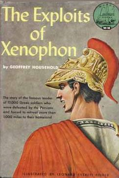 The Exploits of Xenophon by Geoffrey Household, Leonard Everett Fisher