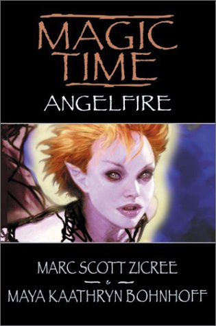 Angelfire by Marc Scott Zicree, Maya Kaathryn Bohnhoff