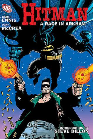 Hitman, Vol. 1: A Rage in Arkham by Garth Ennis, John McCrea