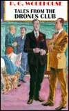 Tales from the Drones Club by P.G. Wodehouse