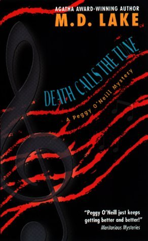 Death Calls the Tune by M.D. Lake