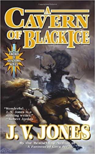 A Cavern of Black Ice by J.V. Jones