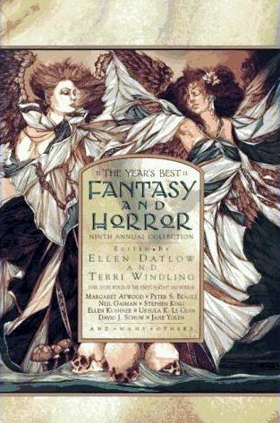The Year's Best Fantasy and Horror: Ninth Annual Collection by Ellen Datlow, Terri Windling