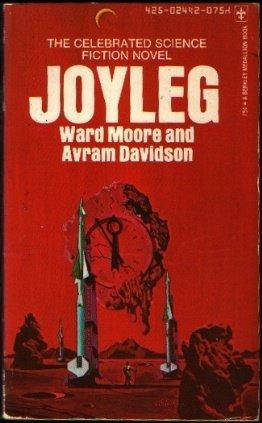 Joyleg by Avram Davidson, Ward Moore