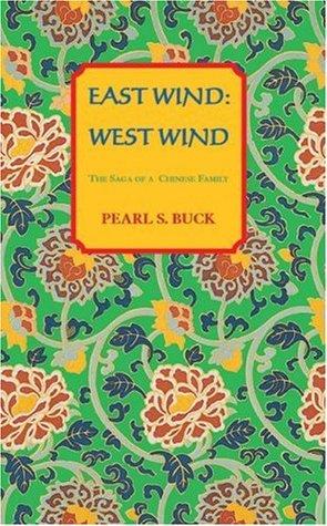 East Wind: West Wind by Pearl S. Buck