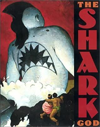 The Shark God by Rafe Martin, David Shannon