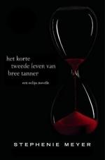 Het korte tweede leven van Bree Tanner by Maria Postema, Stephenie Meyer