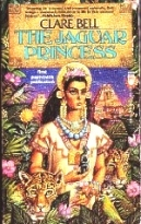 The Jaguar Princess by Clare Bell