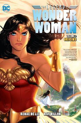 The Legend of Wonder Woman Vol. 1: Origins by Ray Dillon, Renae De Liz