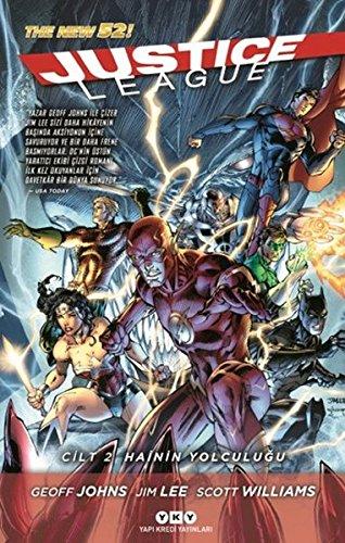 Justice League, Cilt - 2 : Hainin Yolculuğu by Geoff Johns