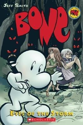 Bone, Vol. 3: Eyes of the Storm by Jeff Smith, Steve Hamaker