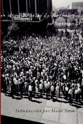 La Revuelta de Berkeley by Hal Draper