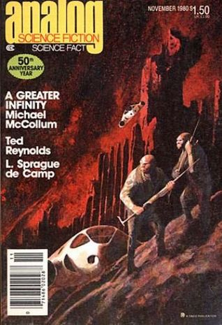 Analog Science Fiction and Fact, November 1980 by Stanley Schmidt, Laurence M. Janifer, James Oberg, Ray Thorne, L. Sprague de Camp, Ted Reynolds, G. Harry Stine, Michael McCollum, Marc Stiegler, William Tuning
