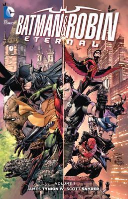 Batman and Robin Eternal, Volume 1 by Scott Snyder, Tim Seeley