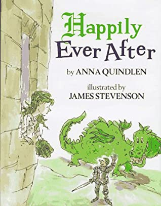Happily Ever After by James Stevenson, Anna Quindlen