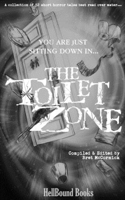 The Toilet Zone by Bill Davidson, Hillary Dodge, Mark Towse