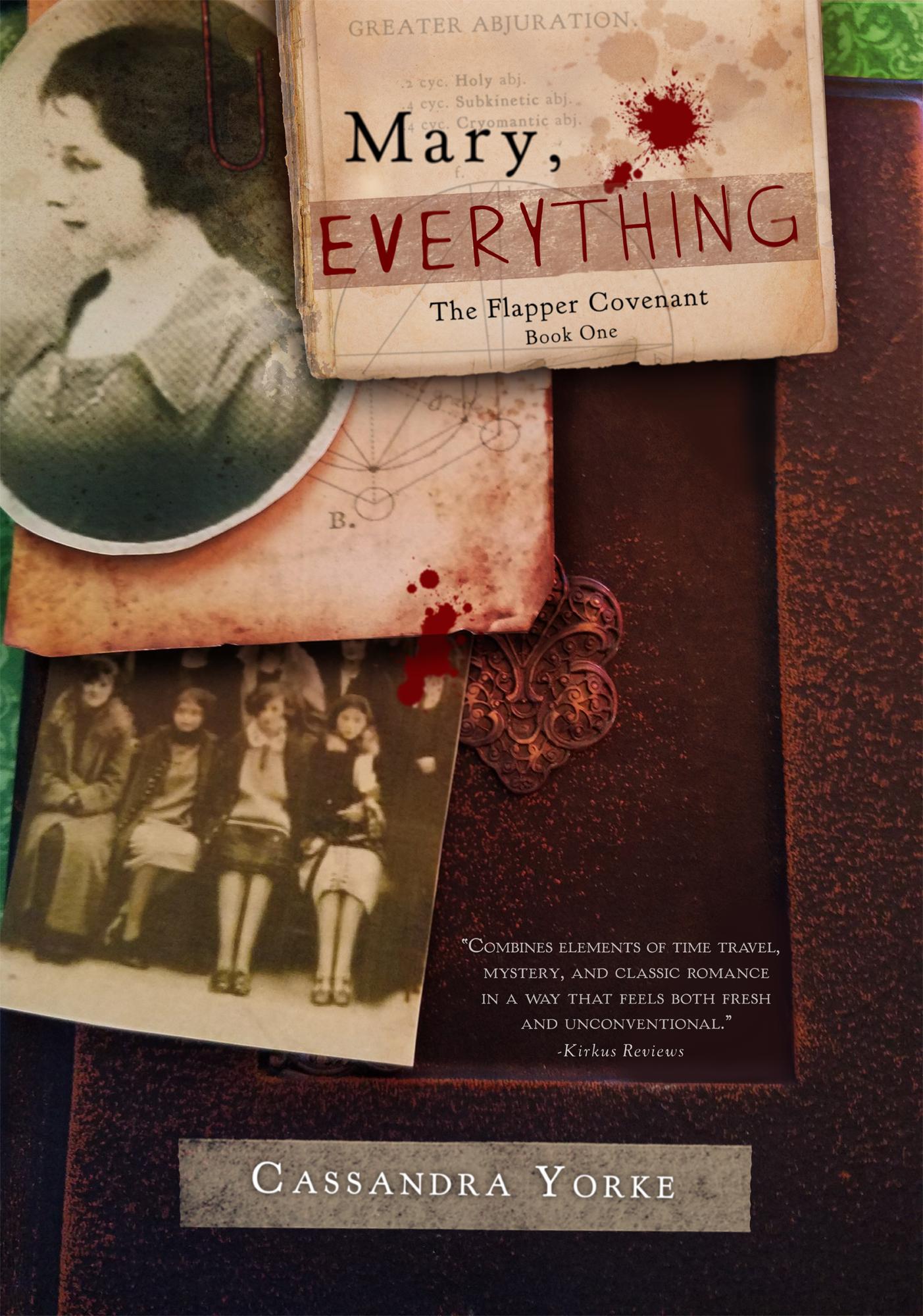 Mary, Everything by Cassandra Yorke