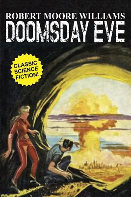 Doomsday Eve by Robert Moore Williams