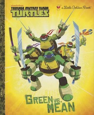 Green vs. Mean (Teenage Mutant Ninja Turtles) by Steve Lambe, Geof Smith