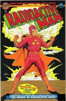 Radioactive Man #1 The Simpsons (The Origin of Radioactive Man) by Matt Groening, Bill Morrison, Steve Vance