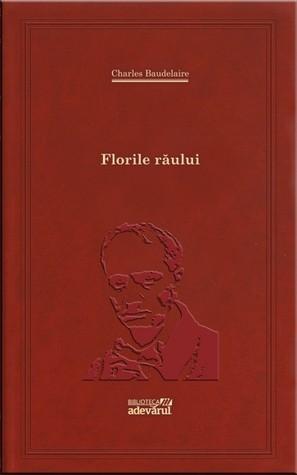 Florile Răului by Charles Baudelaire