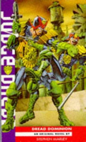 Judge Dredd: Dread Dominion by Stephen Marley