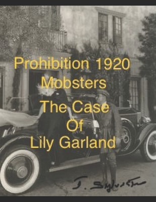 CASE of LILY GARLAND by S., John S. Sylvester
