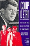 Coup d'Etat in America: The CIA and the Assassination of John F. Kennedy by Alan J. Weberman, Michael Canfield