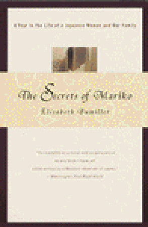 The Secrets of Mariko: A Year in the Life of a Japanese Woman and Her Family by Elisabeth Bumiller