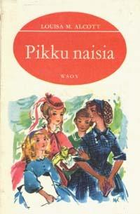 Pikku naisia by Tyyni Haapanen, Louisa May Alcott