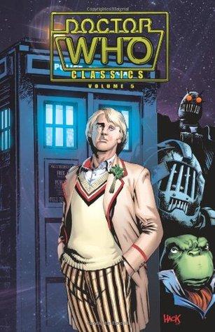 Doctor Who Classics, Vol. 5 by Steve Dillon, Steve Parkhouse, Mick Austin
