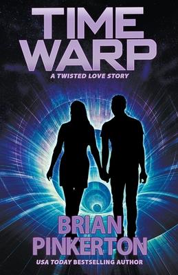 Time Warp by Brian Pinkerton