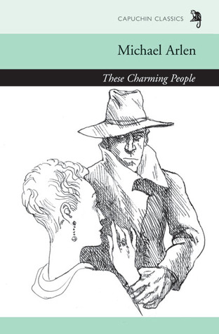 These Charming People by Michael Arlen