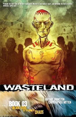 Wasteland Vol. 3: Black Steel in the Hour of Chaos by Christopher Mitten, Antony Johnston