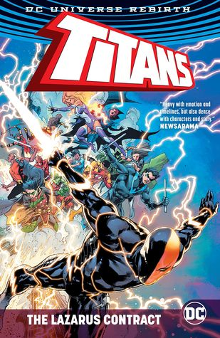 Titans: The Lazarus Contract by Benjamin Percy, Norm Rapmund, Minkyu Jung, Larry Hama, V. Kenneth Marion, Dan Abnett, Christopher J. Priest, Paul Pelletier, Carlo Pagulayan, Phil Hester, Khoi Pham, Kenneth Rocafort, Brett Booth