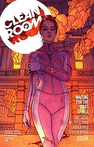 Clean Room, Vol. 3: Waiting for the Stars to Fall by Jenny Frison, Gail Simone, Sanya Anwar, Walter Giovani, Todd Klein, Quinton Winter