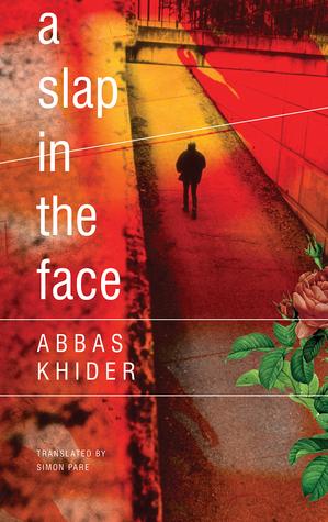 A Slap in the Face by Simon Pare, Abbas Khider