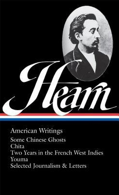American Writings by Christopher E.G. Benfey, Lafcadio Hearn