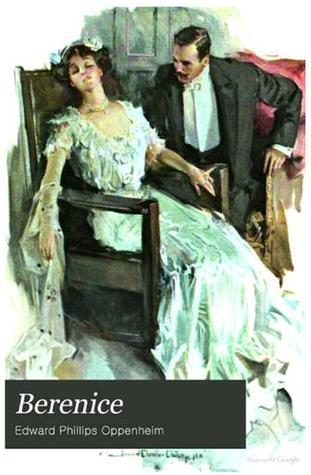 Berenice by E. Phillips Oppenheim