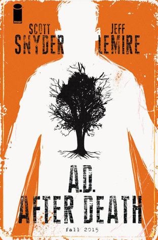 A.D. After Death, Book One by Scott Snyder, Jeff Lemire