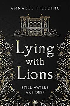Lying With Lions by Annabel Fielding