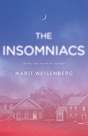 The Insomniacs by Marit Weisenberg