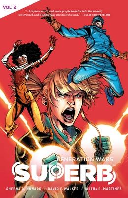 Superb Vol. 2: Generation Wars by David F. Walker, Sheena C. Howard