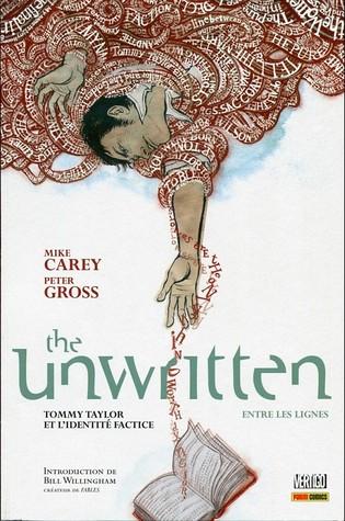 Tommy Taylor et l'identité factice (The Unwritten - Entre les lignes, #1) by Peter Gross, Chris Chuckry, Jeanne McGee, Jérémy Manesse, Mike Carey
