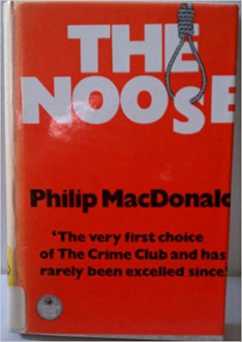 The Noose by Philip MacDonald