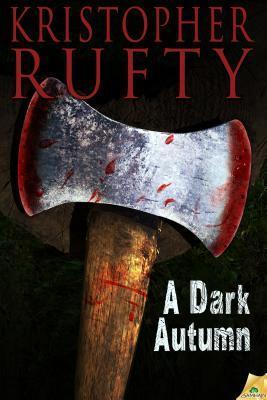 A Dark Autumn by Kristopher Rufty
