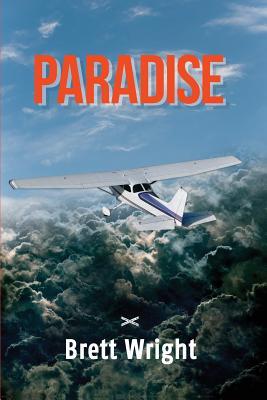 Paradise by Brett Wright