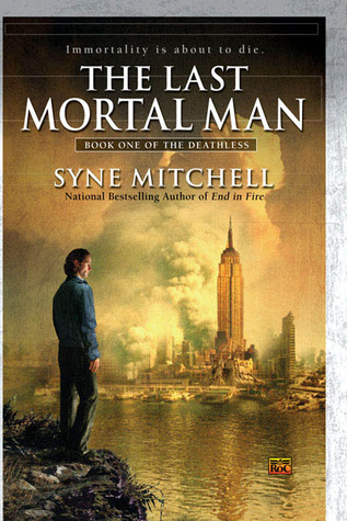 The Last Mortal Man by Syne Mitchell