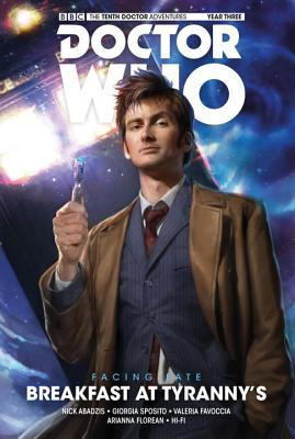 Doctor Who: The Tenth Doctor, Facing Fate Vol 1: Breakfast at Tyranny's by Giorgia Sposito, Nick Abadzis